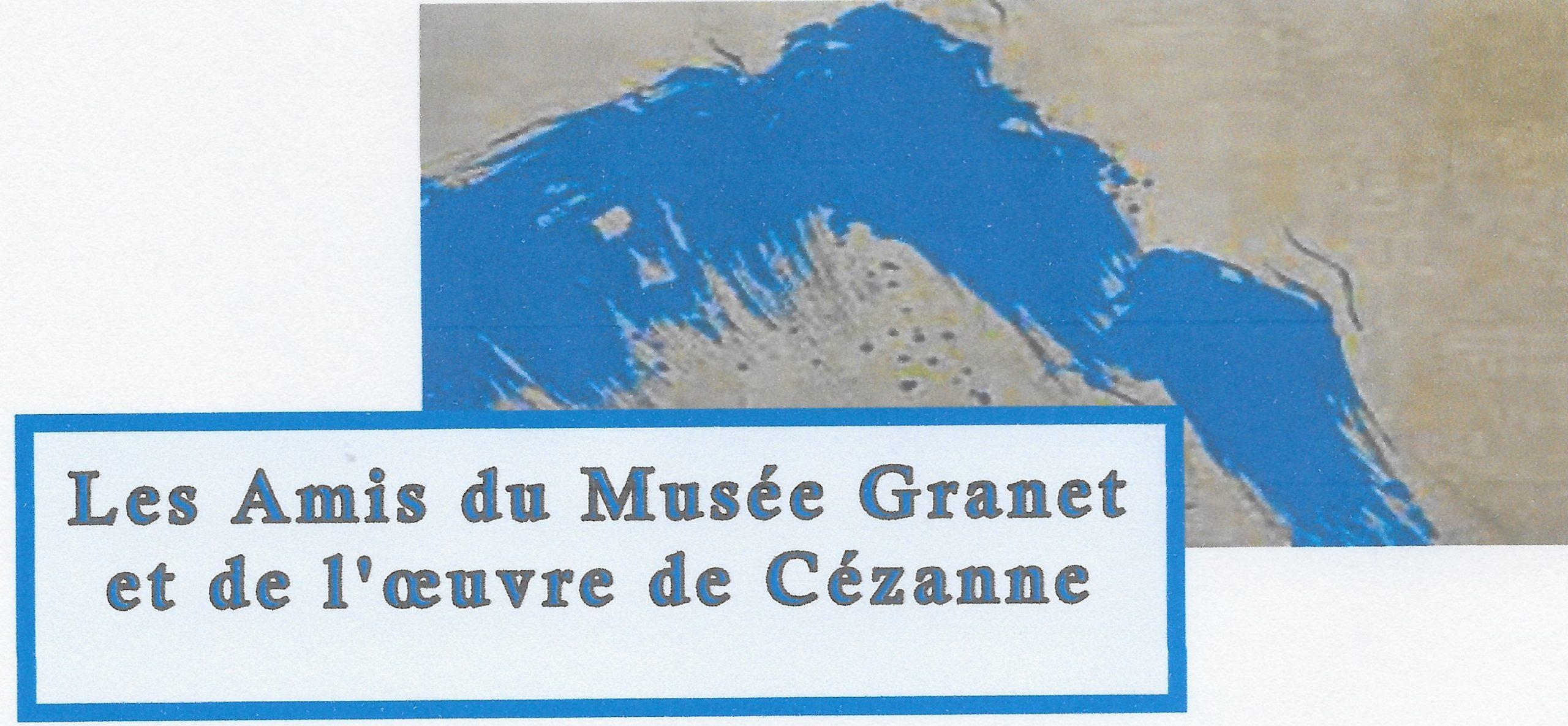Amis du Musée Granet et de l'oeuvre de Cezanne